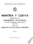 Memoria y cuenta ... presentada al Congreso Nacional en sus sesiones ordinarias