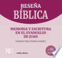 Memoria y escritura en el evangelio de Juan
