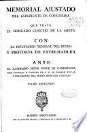 Memorial ajustado del expediente de concordia que trata el honrado Concejo de la Mesta con la Diputación General del Reyno y Provincia de Extremadura...
