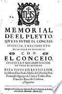 Memorial de el pleyto que es entre el Concejo, Justicia, y Regimiento de la Villa de Herencia con el Concejo, Justicia, y Regimiento de la villa de Alcazar