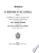 Memorias de d. Fernando iv de Castilla [ed.] por A. Benavides