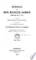Memorias de Don Manuel Godoy, príncipe de la paz, O sea cuenta dada de su vida política, para servir a la historia del reinado del... Carlos IV de Borbón