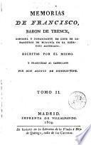 Memorias de Francisco, Baron de Trenck ...