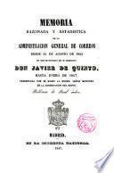 Memorias de la Administración General de Correos desde 14 Agosto 1843 hasta Enero de 1847