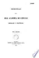 Memorias de la Real Academia de Ciencias Morales y Politicas