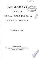 Memorias de la Real Academia de la Historia: 1799 (10, 597 p.)