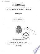 Memorias de la Real Academia de Medicina de Madrid
