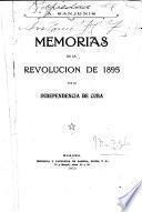 Memorias de la Revolución de 1895 por la independencia de Cuba