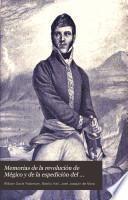Memorias de la revolución de Mégico y de la espedición del general D. Francisco Javier Mina