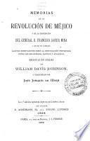 Memorias de la revolución de Méjico y de la expedición del general d. Francisco Javier Mina