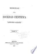 Memorias de la Sociedad Cientifica Antonio Alzate.