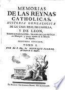 Memorias de las reynas catholicas