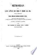 Memorias de los años de 1814 y 1820 al 24, escritas por el Teniente general Francisco de Copons y Navia, las publica y las entrega á la historia su hijo Don Francisco de Copons, Navia y Asprer