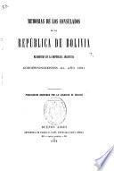 Memorias de los consulados de la República de Bolivia residentes en la República Argentina