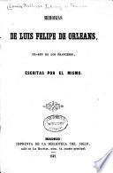 Memorias de Luis Felipe de Orleans, ex-rey de los franceses