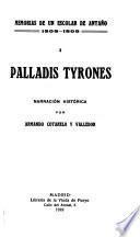 Memorias de un escolar de antaño, 1808-1809: Palladis tyrones