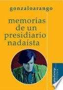 Memorias de un presidiario nadaísta