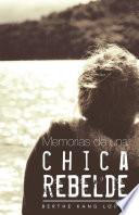 Memorias de una chica rebelde