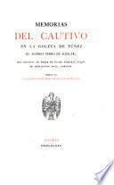 Memorias del cautivo en la goleta de Túnez, el alférez Pedro de Aguilar [ed. by P. de Gayángos].