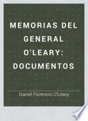 Memorias del general O'Leary: Documentos
