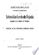 Memorias del Presidente de la República Mexicana, Lic. Sebastián Lerdo de Tejada juzgando á los hombres de Tuxtepec
