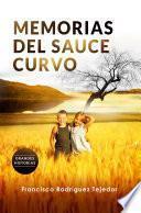 Memorias del Sauce Curvo