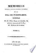 Memorias geográficas, históricas, económicas y estadísticas de la isla de Puerto-Rico