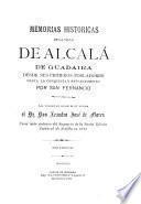 Memorias históricas de la villa de Alcalá de Guadaira ...