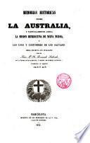Memorias históricas sobre la Australia y particularmente acerca la Misión benedictina de Nueva Nursia y los usos y costumbres de los salvajes