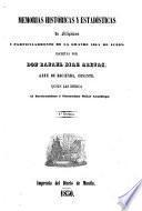 Memorias históricas y estadísticas de Filipinas y particularmente de la grande isla de Luzon