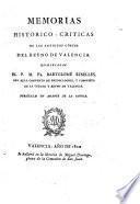 Memorias historico-criticas de las antiguas córtes del Reyno de Valencia