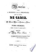 Memorias para la biografia y para la bibliografia de la isla de Cadiz