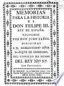Memorias para la historia de Don Felipe III