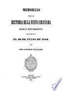 Memorias para la historia de la Nueva Granada desde su descubrimiento el 20 de julio de 1810