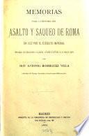 Memorias para la historia del asalto y saqueo de Roma en 1527 por el ejército imperial formadas con documentos originales, cifrados é inéditos en su mayor parte por Antonio Rodríguez Villa