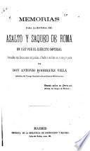 Memorias para la historia del asalto y saqueo de Roma en 1527 por el ejército imperial formadas