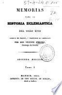 Memorias para la historia eclesiástica del siglo XVIII