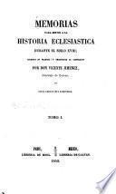 Memorias para servir a la historia eclesiastica durante el siglo XVIII ...