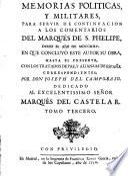 Memorias politicas y militares, para servir de continuacion a los comentarios del marques de S. Phelipe, desde el ano de 1725