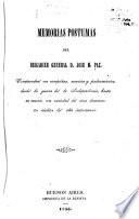 Memorias postumas del brigadier general d. Jose M. Paz