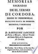Memorias sagradas de el Yermo de Córdoba desde su immemorial principio hasta de presente