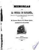 Memorias sobre la guerra de Cataluña desde Marzo de 1847 hasta Setiembre del mismo año y desde Noviembre de 1847 á Setiembre de 1848