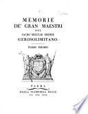 Memorie de' gran maestri del sacro militar ordine Gerosolimitano