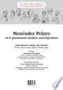 Menéndez Pelayo en el pensamiento jurídico contemporáneo