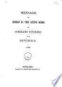 Mensage del Encargado del Poder Ejecutivo Nacional al Soberano Congreso de la República. (Mayo de 1862.).