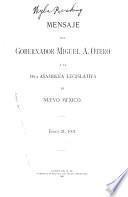 Mensaje del Gobernador ... a la Asamblea Legislativa ... de Nuevo Mexico