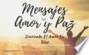 Mensajes de Amor y Paz - Oyendo Su Voz