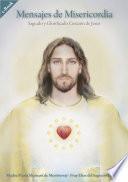 Mensajes de Misericordia: Sagrado y Glorificado Corazón de Jesús