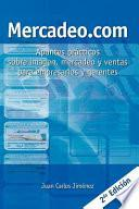 Mercadeo.com: Apuntes Practicos Sobre Imagen, Mercadeo y Ventas Para Empresarios y Gerentes
