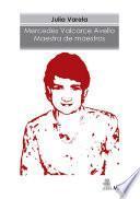 Mercedes Valcarce Avello. Maestra de maestros